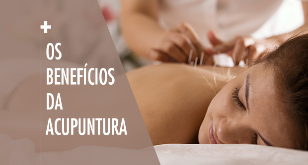 Os beneficios da acupuntura
