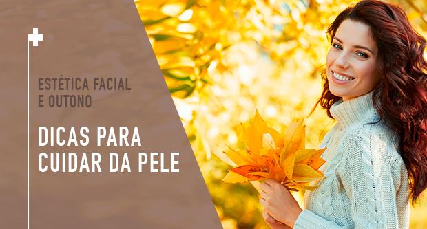 Estética Facial e Outono